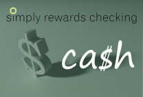 Simply Rewards Checking - Cash
